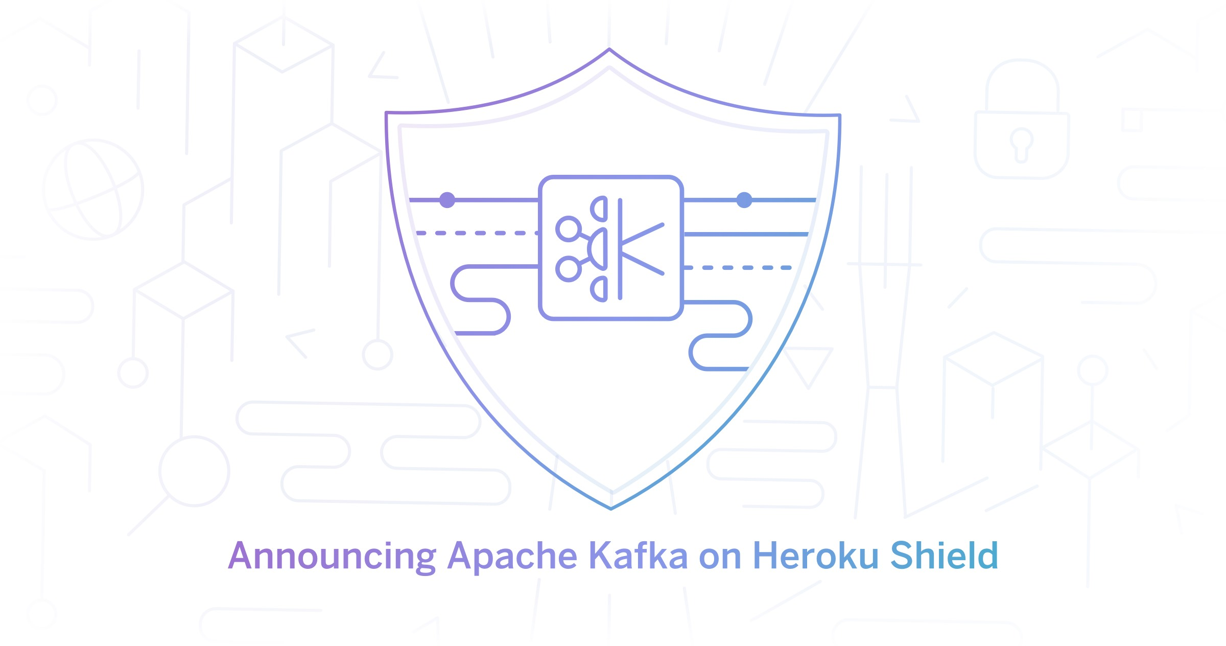 Apache Kafka on Heroku Shield